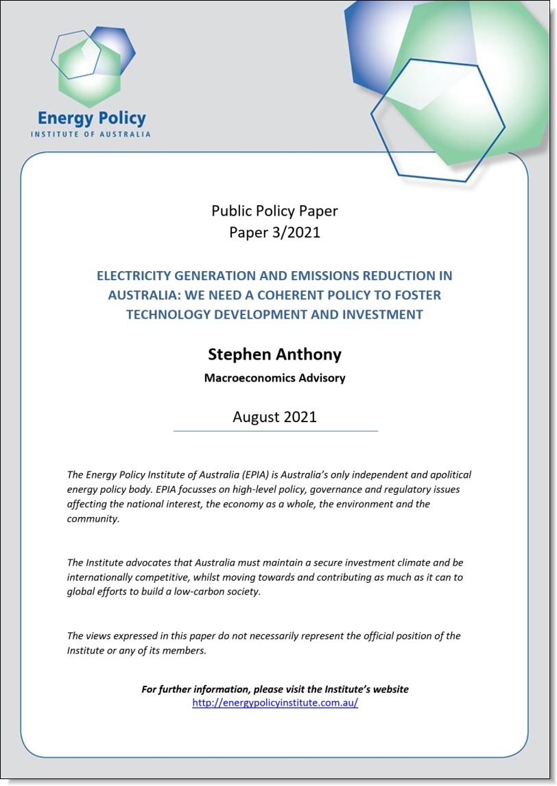 Electricity generation and emissions reduction in Australia: we need a coherent policy to foster technology development and investment, Energy Policy Institute of Australia, August 2021