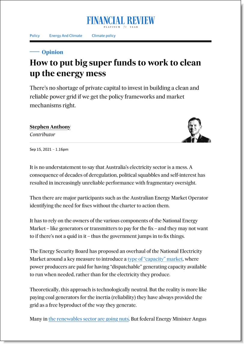 How to put big super funds to work to clean up the energy mess, Stephen Anthony in The Australian Financial Review, 15 September 2021
